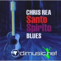 Chris Rea - Santo Spirito Blues 2011 (Wanted)