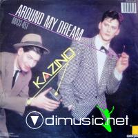 Kazino - Around My Dream (12'' 1985)FLAC