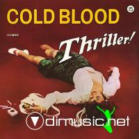 Cold Blood - Thriller! LP - 1973