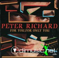 Peter Richard - For You, For Only You