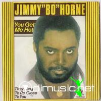 Jimmy 'Bo' Horne - You Get Me Hot - 12'' - 1979