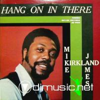 Mike James Kirkland - Hang On In There LP - 1972