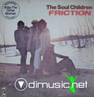 The Soul Children - Friction (1974)