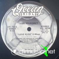 Ann Margret - Love Rush E- Minor - 12'' - 1979