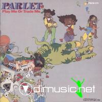 Parlet - Play Me Or Trade Me LP - 1980