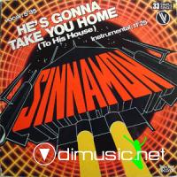 Sinnamon - He's Gonna Take You Home (To His House) - 12'' - 1982