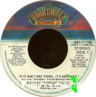 Richard Dimples Fields - If Ain't One Thing...It's Another - 7'' - 1982
