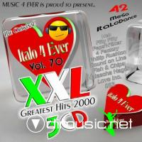 VA - Italo 4 Ever - XXL, vol.70 (greatest hits 2000) [3CD] (2011)