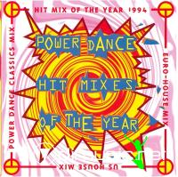 Power Dance Hit Mixes Of The Year (1994)