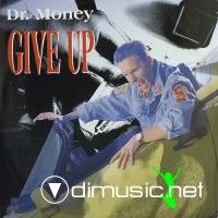 Dr. Money - Give Up - Single 12'' - 1990