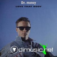 Dr. Money - Love That Body - Single 12'' - 1990
