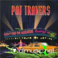 Pat Travers - Don't Feed The Alligators (2000) (Lossless+mp3)