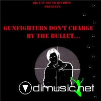 Bronco Bob - Gunfighters Don't Charge By The Bullet (2003) (Lossless+mp3)