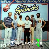 The Spotnicks - We don`t wanna play `Amapola` (1982) (Lossless+mp3)