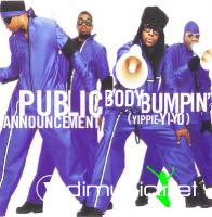 Public Announcement - Body Bumpin (Yippie-Yi-Yo) - (CDM) - 1998