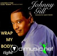 Johnny Gill - Wrap My Body Tight (12