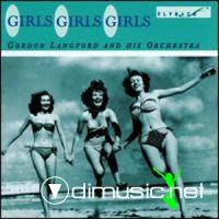 Gordon Langford And His Orchestra - Girls, Girls, Girls
