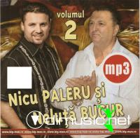 Nicu Paleru si Neluta Bucur Mp3 vol. 2 2011