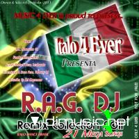 VA - Italo 4 Ever, R.A.G. DJ Remix Collection (2011)