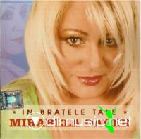 Mirabela Dauer - In bratele tale 2011 (CD ORIGINAL)