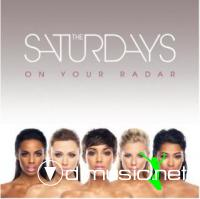 The Saturdays - On Your Radar (2011)