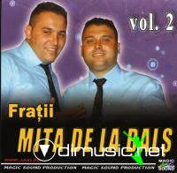 Fratii Mita de la Bals Vol. 2 CD Original 2011
