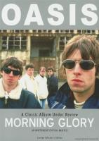 Oasis - Morning Glory A Classic Album Under Review (2006)
