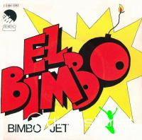 Bimbo Jet - El Bimbo - Single 7'' - 1975 - Rare