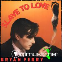 Bryan Ferry - Slave To Love (Special 12'' Re-Mix)