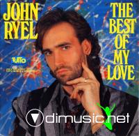 John Ryel – The Best Of My Love