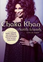 Chaka Khan - Live with Friends in Japan (2011)
