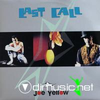 Joe Yellow - Last Call (1990)