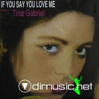 Tina Gabriel – If You Say You Love Me (1988)