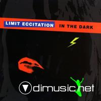 Limit Eccitation - In The Dark (1987)