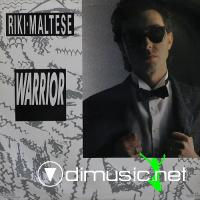 Riky Maltese – Warrior