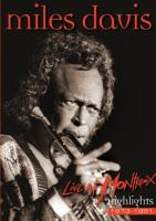 Miles Davis - Live at Montreux Highlights 1973-1991 (DVD9) (2011)