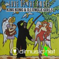 King Kong & D'Jungle Girls – Love Of The Angel (1990)