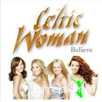 Celtic Woman - Believe (2011) at the Fox Theatre in Atlanta HD2DVD