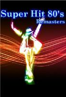 Super Hit 80's - Remasters (2010-2011) [2 x DVD9]
