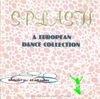 V.A. - Splash - A European Dance Collection [1988]