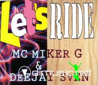 MC Miker G & Deejay Sven – Let's Ride (CD MAXI SINGLE) (1994)