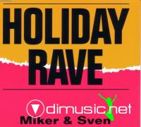 Miker & Sven – Holiday Rave (1996)  (CD,Maxi-Single)