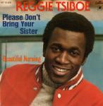 Reggie Tsiboe - Please Don't Bring Your Sister (Vinyl)