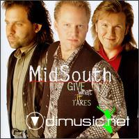 Mid South - Give What It Takes