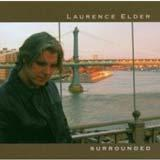 Laurence Elder – Surrounded 2006