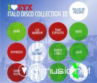 I Love ZYX Italo Disco Collection 12 (2011)