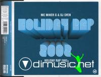 MC Miker G. & DJ Sven – Holiday Rap 2002 (2002)