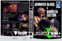 Jennifer Glass & Danielia Cotton - On Stage at World Cafe Live (2007) (DVD5)