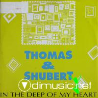 Thomas & Shubert – In The Deep Of My Heart (1990)