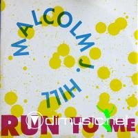 Malcolm J. Hill – Run To Me (1990)
